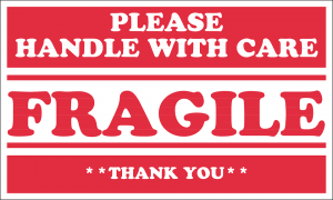 A sign that says handle with care fragile